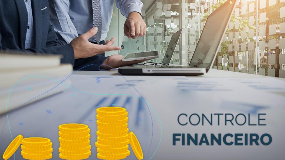 Controle financeiro empresarial; Como ter Controle Financeiro; Planilha para Controle Financeiro; Programa para Controle Financeiro; Controle Financeiro Online